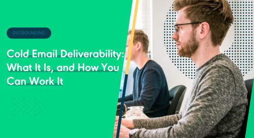 Cold Email Deliverability: What It Is, and How You Can Work It