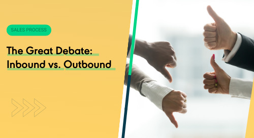 The Great Debate: Inbound vs. Outbound