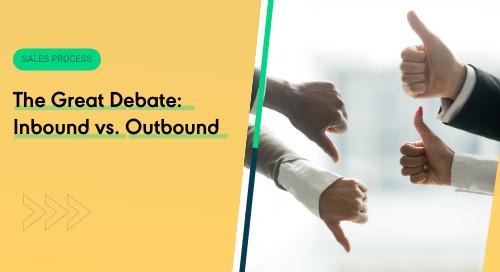 The Great Debate: Inbound vs. Outbound