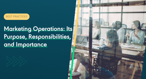 Marketing Operations: Its Purpose, Responsibilities, and Importance