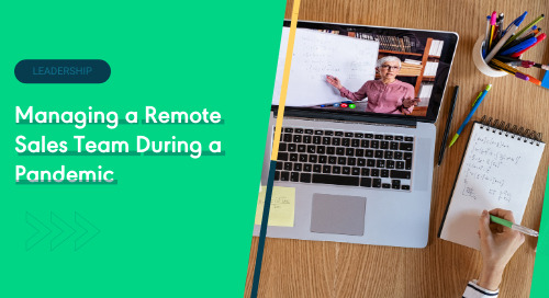 Managing a Remote Sales Team During a Pandemic