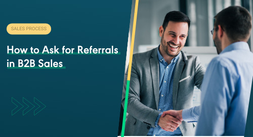 How to Ask for Referrals in B2B Sales