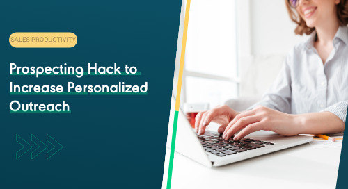 Prospecting Hack to Increase Personalized Outreach