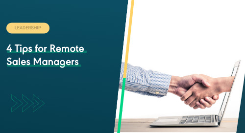 4 Tips for Remote Sales Managers