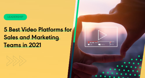 5 Best Video Platforms for Sales and Marketing Teams in 2021