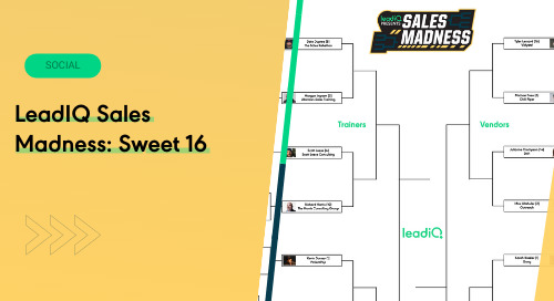 LeadIQ Sales Madness: Sweet 16
