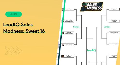 LeadIQ Sales Madness: Sweet 16