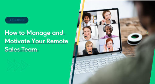 How to Manage and Motivate Your Remote Sales Team
