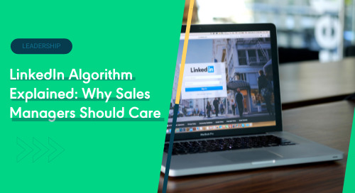 LinkedIn Algorithm Explained: Why Sales Managers Should Care