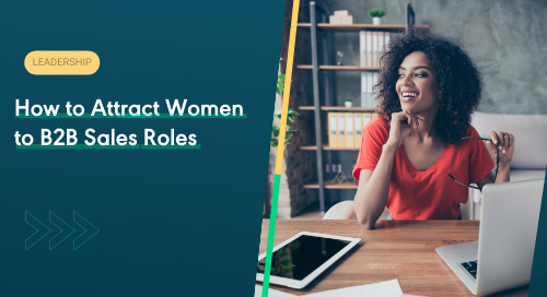 How to Attract Women to B2B Sales Roles