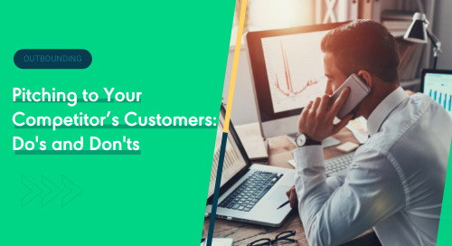 Pitching to Your Competitor's Customers: Do's and Don'ts