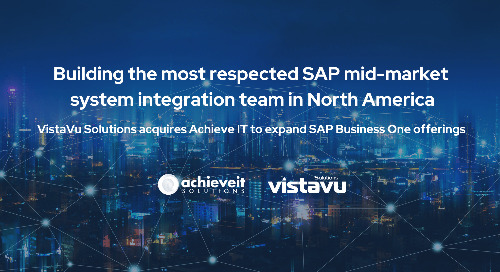 VistaVu Solutions Acquires AchieveIT to Expand Business One Offerings