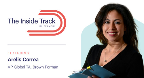 The Inside Track: Arelis Correa, Vice President Global Talent Acquisition at Brown Forman