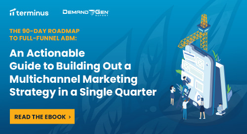 The 90-Day Roadmap to Full-Funnel ABM