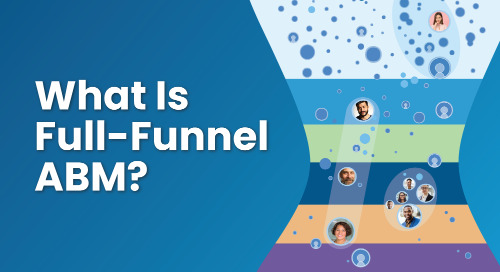 What Is Full-Funnel ABM?