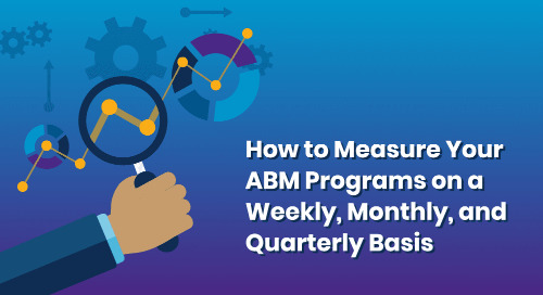 How to Measure Your ABM Programs with Terminus on a Weekly, Monthly, and Quarterly Basis