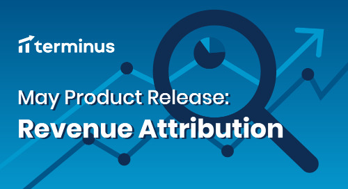 From Multi-Touch to Midas Touch: Introducing Terminus Revenue Attribution