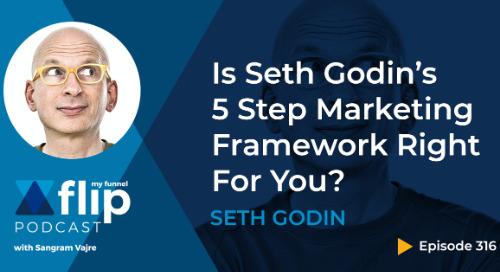 Is Seth Godin's 5 Step Marketing Framework Right For You?