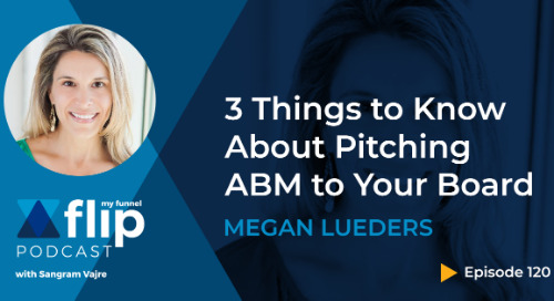 3 Things to Know When Pitching ABM to Your Board