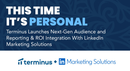 Terminus Introduces New and Improved LinkedIn Marketing Solutions Integration
