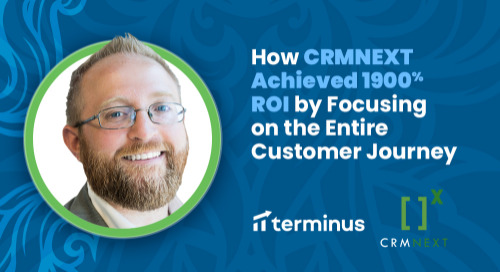 How CRMNEXT Achieved 1900% ROI by Focusing on the Entire Customer Journey