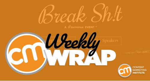 Content Marketing Institute Inspiration of the Week: Terminus' Event Break Sh!t