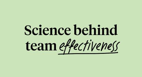 Science Behind Team Effectiveness