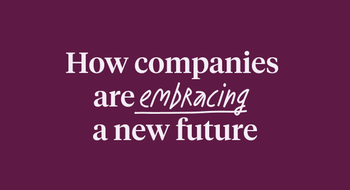 How companies are embracing a new future