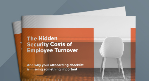 The Hidden Security Costs of Employee Turnover