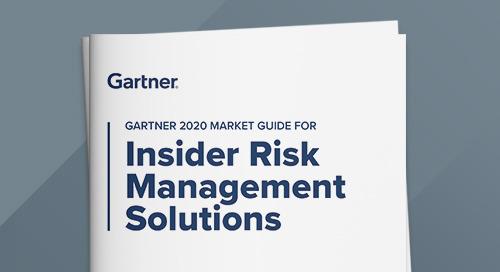 Gartner 2020 Market Guide for Insider Risk Management Solutions