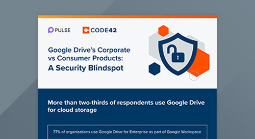 Google Drive's Corporate vs Consumer Products: A Security Blindspot