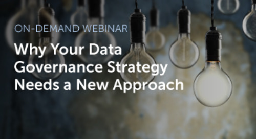 Why Your Data Governance Strategy Needs a New Approach