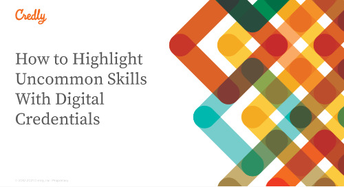 How to Highlight Uncommon Skills With Digital Credentials