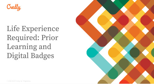 Life Experience Required: Prior Learning and Digital Badges