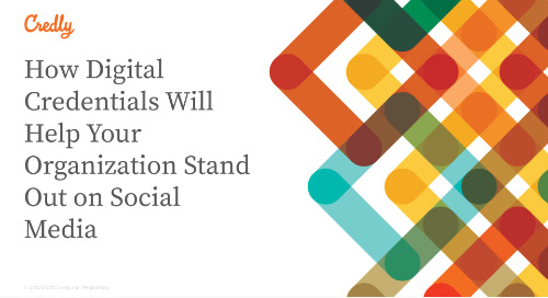 How Digital Credentials Will Help Your Organization Stand Out on Social Media