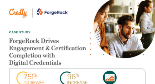 Credly ForgeRock Drives Engagement & Certification Completion with Digital Credentials
