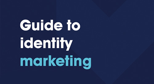 Guide to identity marketing- Driving conversions and ROAS with secure personalized offers
