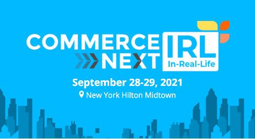 CommerceNext IRL - NYC | Sep 28-29
