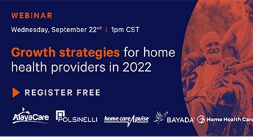 Growth Strategies for Home Health Providers in 2022