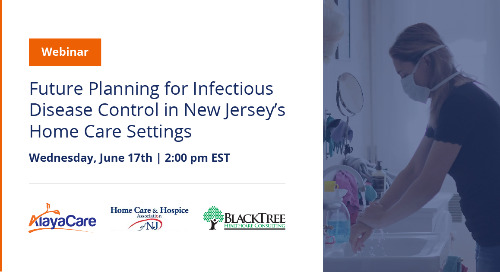Future planning for infectious disease control in New Jerseys home care