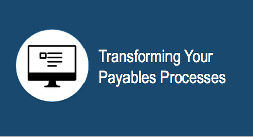 Transforming Your Payables Processes