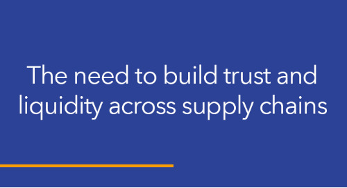 The need to build trust and liquidity across supply chains – what the downfall of Toys R Us teaches us