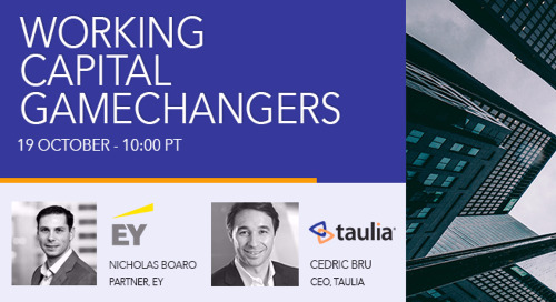 [INTERACTIVE WEBCAST REPLAY] EY & Taulia: Working Capital Gamechangers