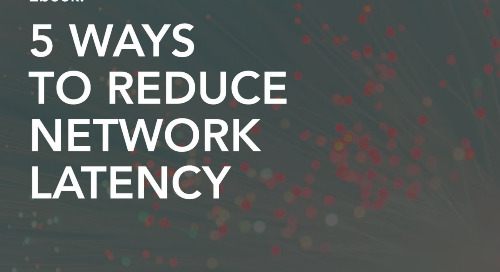 5 Ways To Reduce Network Latency
