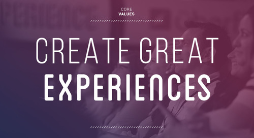 Create Great Experiences