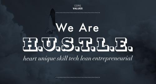 We Are H.U.S.T.L.E.
