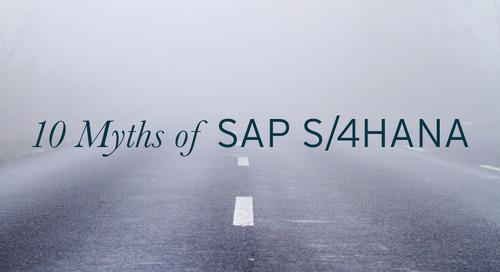 The Top 10 Myths of SAP S/4HANA