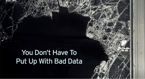 You Don't Have To Put Up With Bad Data