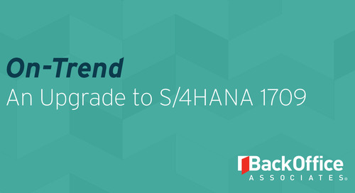 On-Trend: An Upgrade to S/4HANA 1709