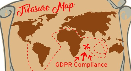 X Marks the Spot – Achieving GDPR Compliance and the Treasure Map To Get You There